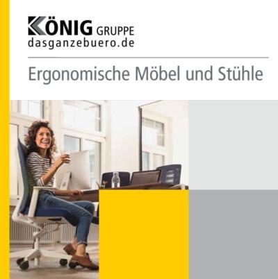 Ergonomische Möbel und Stühle König Gruppe